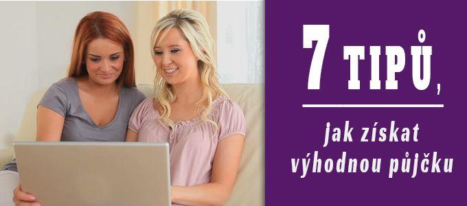 7 tipů, jak vybrat výhodnou půjčku